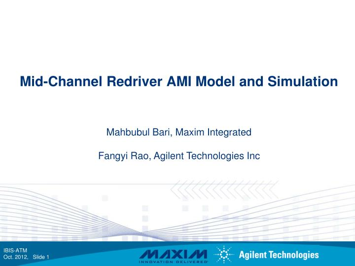 mid channel redriver ami model and simulation n.