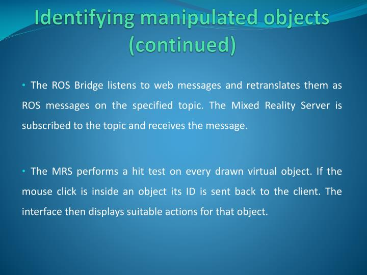 Identifying manipulated objects (continued)