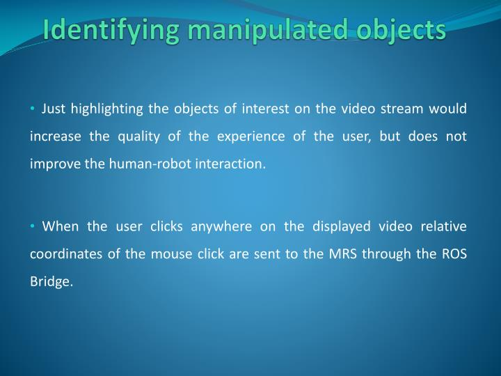 Identifying manipulated objects