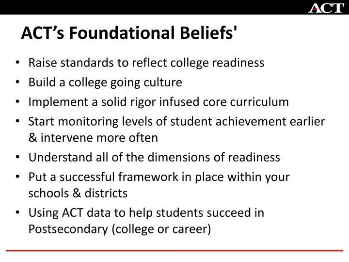 Act s foundational beliefs
