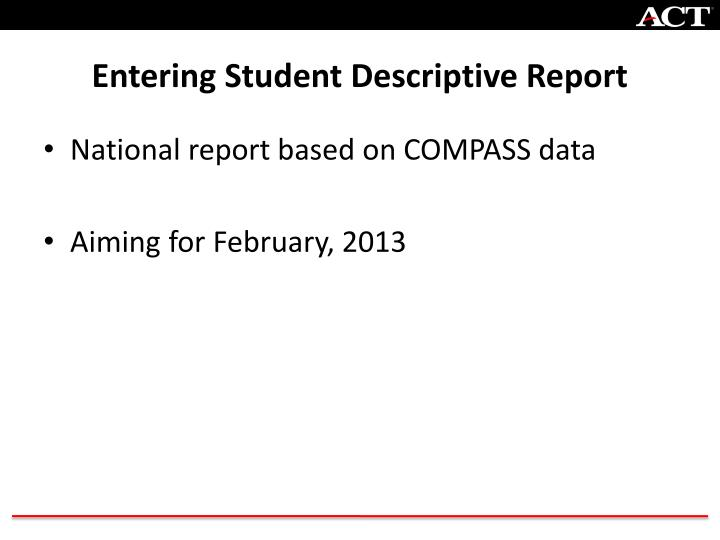 Entering Student Descriptive Report