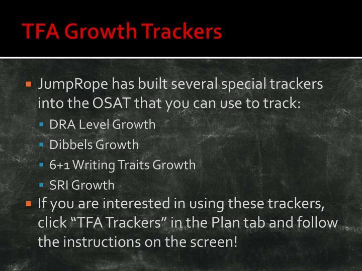 TFA Growth Trackers