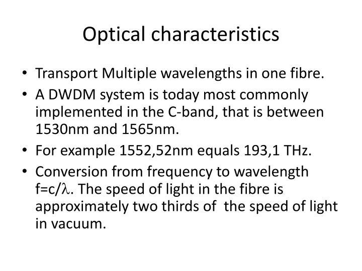 Optical characteristics