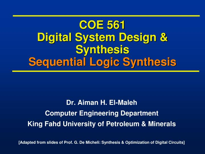 coe 561 digital system design synthesis sequential logic synthesis n.