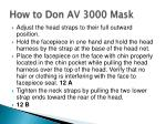 how to don av 3000 mask