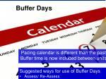 buffer days