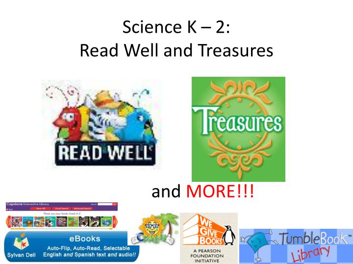 Science k 2 read well and treasures and more