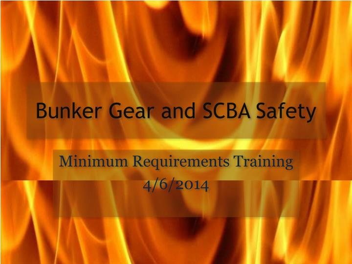 bunker gear and scba safety n.