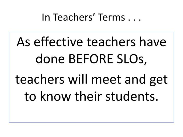In Teachers' Terms . . .