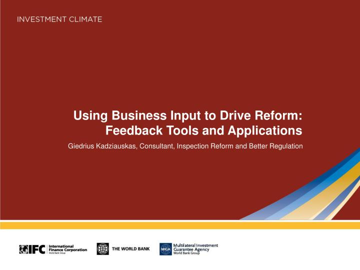 using business input to drive reform feedback tools and applications n.