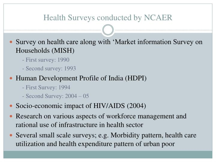 Health surveys conducted by ncaer