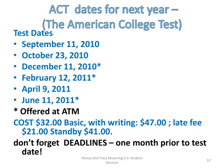 ACT  dates for next year –