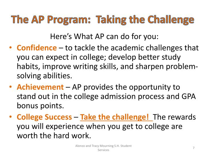 The AP Program:  Taking the Challenge