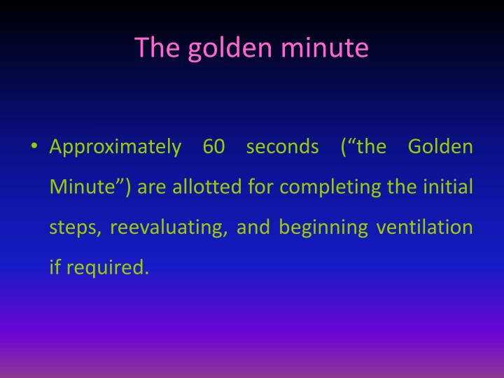The golden minute