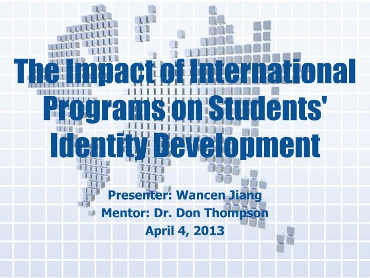 the impact of international programs on students identity development n.