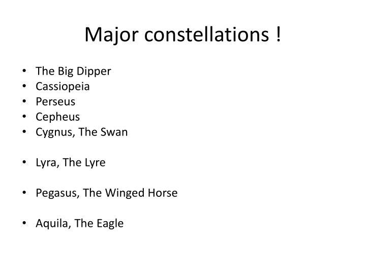 Major constellations !
