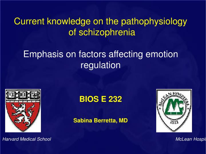 Current knowledge on the pathophysiology