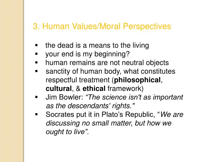3. Human Values/Moral Perspectives