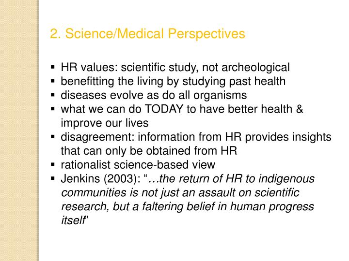 2. Science/Medical Perspectives