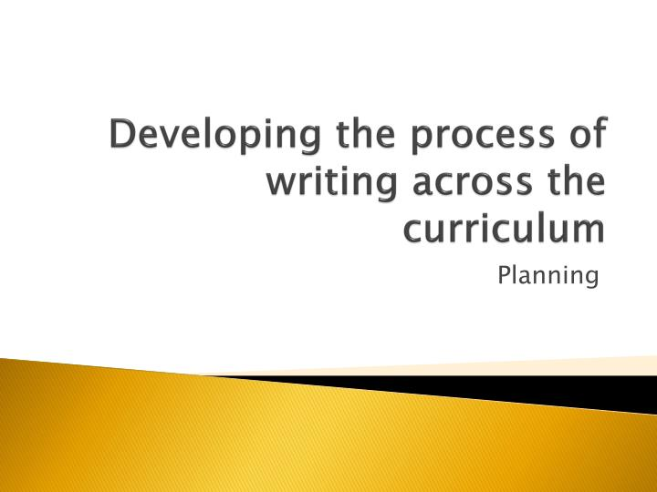 developing the process of writing across the curriculum n.