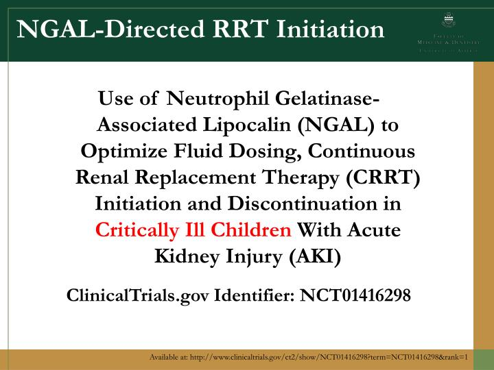 NGAL-Directed RRT Initiation