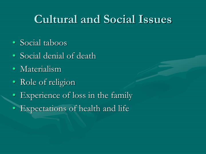 Cultural and Social Issues