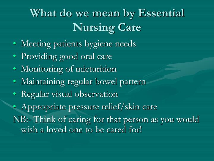 What do we mean by Essential Nursing Care