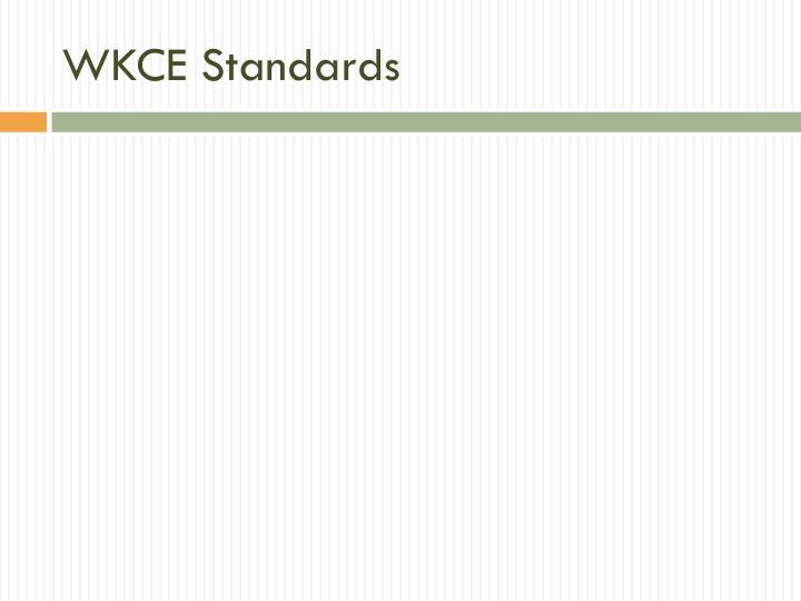 WKCE Standards