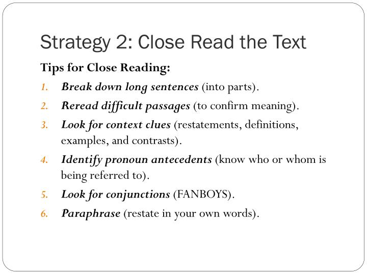Strategy 2: Close Read the Text