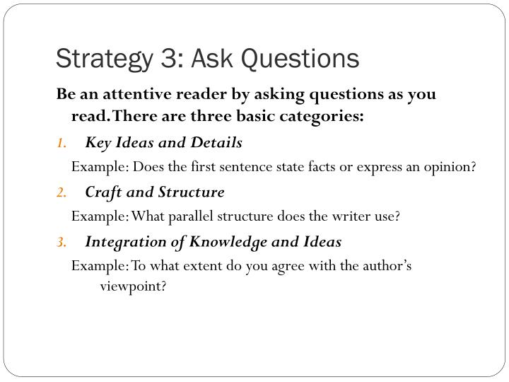 Strategy 3: Ask Questions