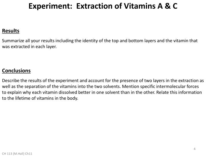 Experiment:  Extraction of Vitamins A & C
