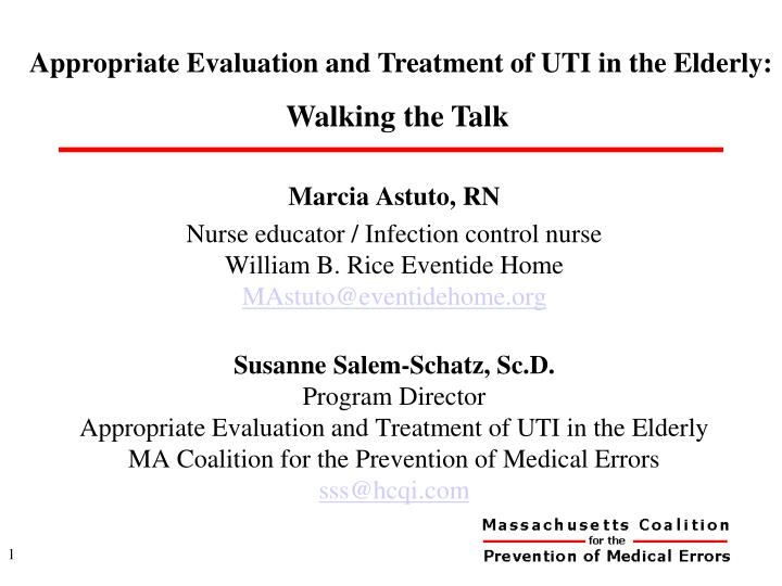 appropriate evaluation and treatment of uti in the elderly walking the talk n.