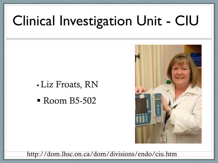 Clinical Investigation Unit - CIU