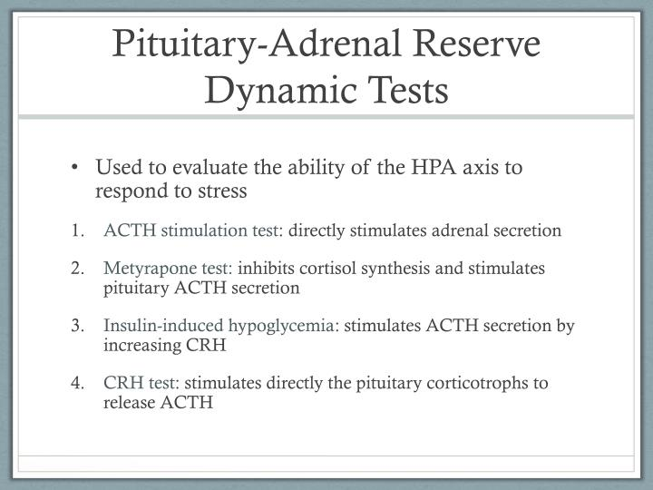 Pituitary-Adrenal Reserve