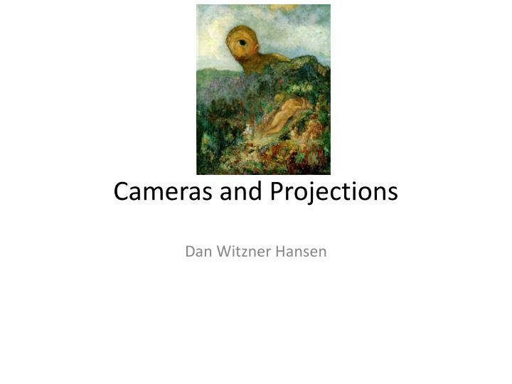 cameras and projections n.