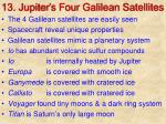 13 jupiter s four galilean satellites