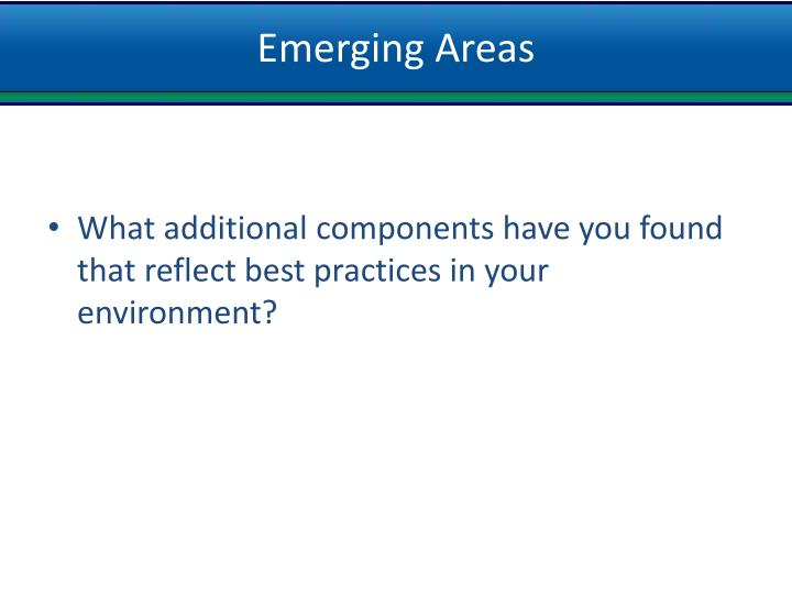 Emerging Areas