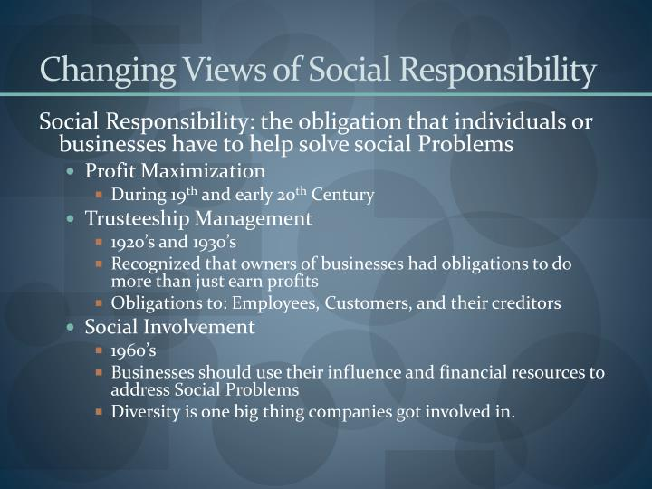Changing Views of Social Responsibility