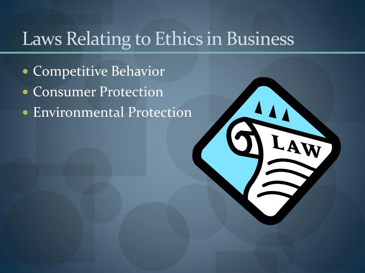 Laws Relating to Ethics in Business