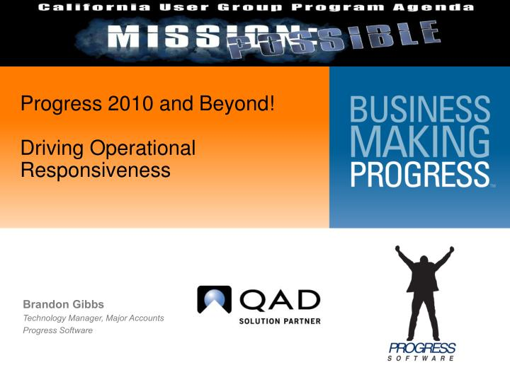 progress 2010 and beyond driving operational responsiveness n.