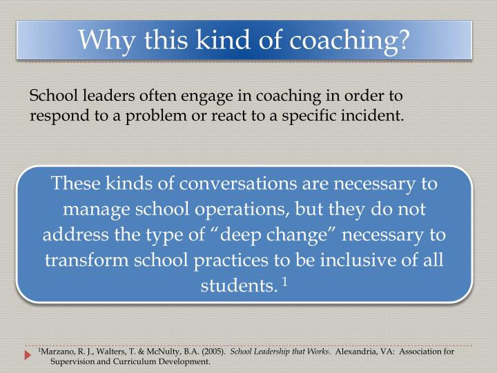 Why this kind of coaching?