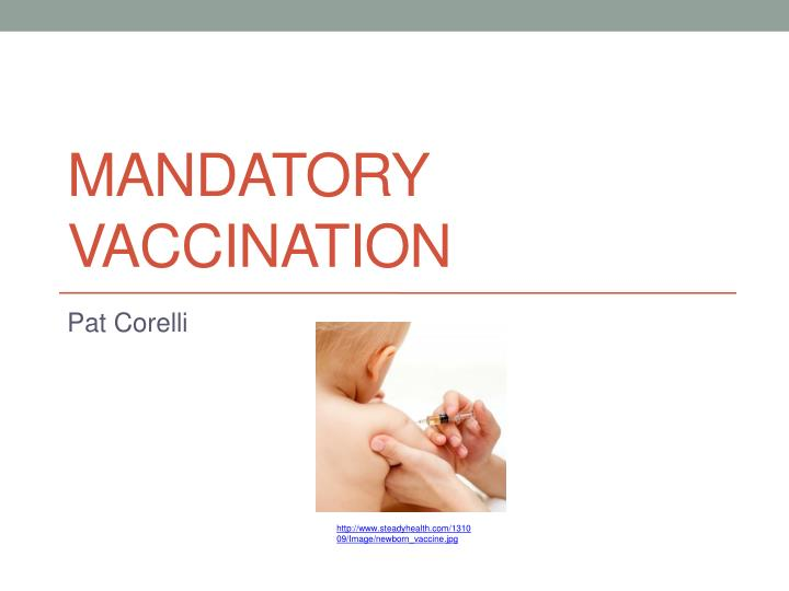 Ppt mandatory vaccination powerpoint presentation id1872652 mandatory vaccination toneelgroepblik Images
