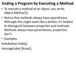 ending a program by executing a method