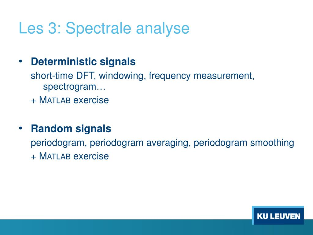 PPT - Digital Signal Processing 2 Les 3: Spectrale analyse