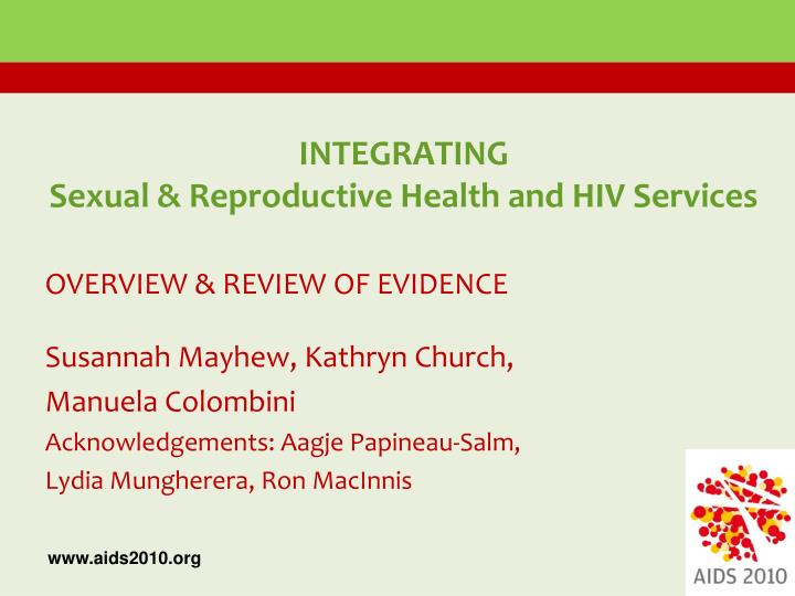 Integrating sexual reproductive health and hiv services