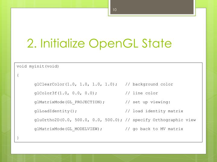 2. Initialize OpenGL State
