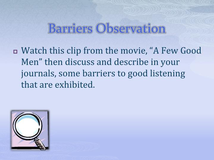 Barriers Observation