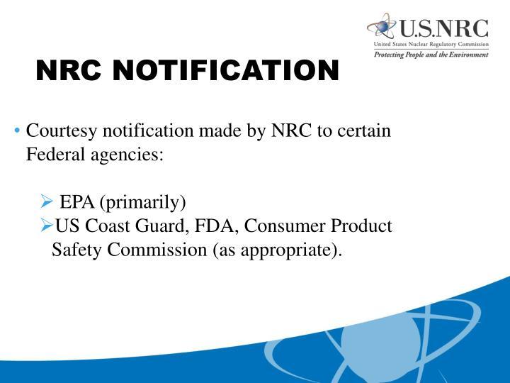 NRC NOTIFICATION