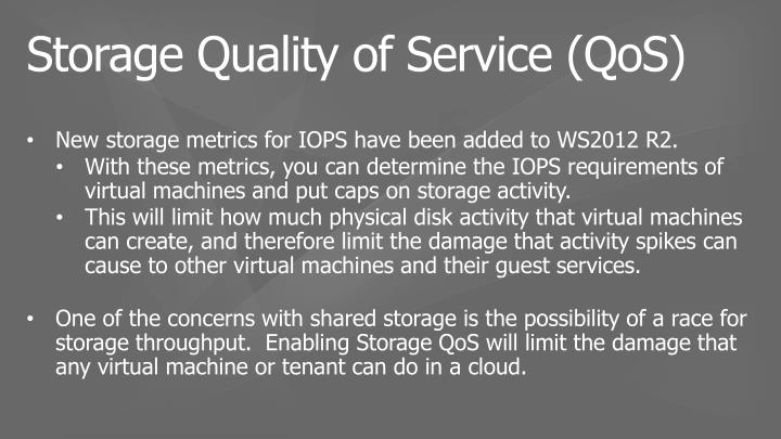 New storage metrics for IOPS have been added to WS2012 R2
