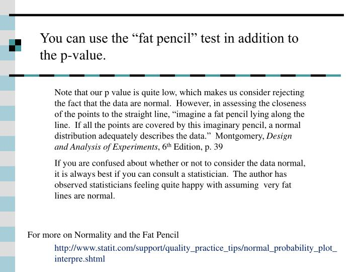 """You can use the """"fat pencil"""" test in addition to the p-value."""